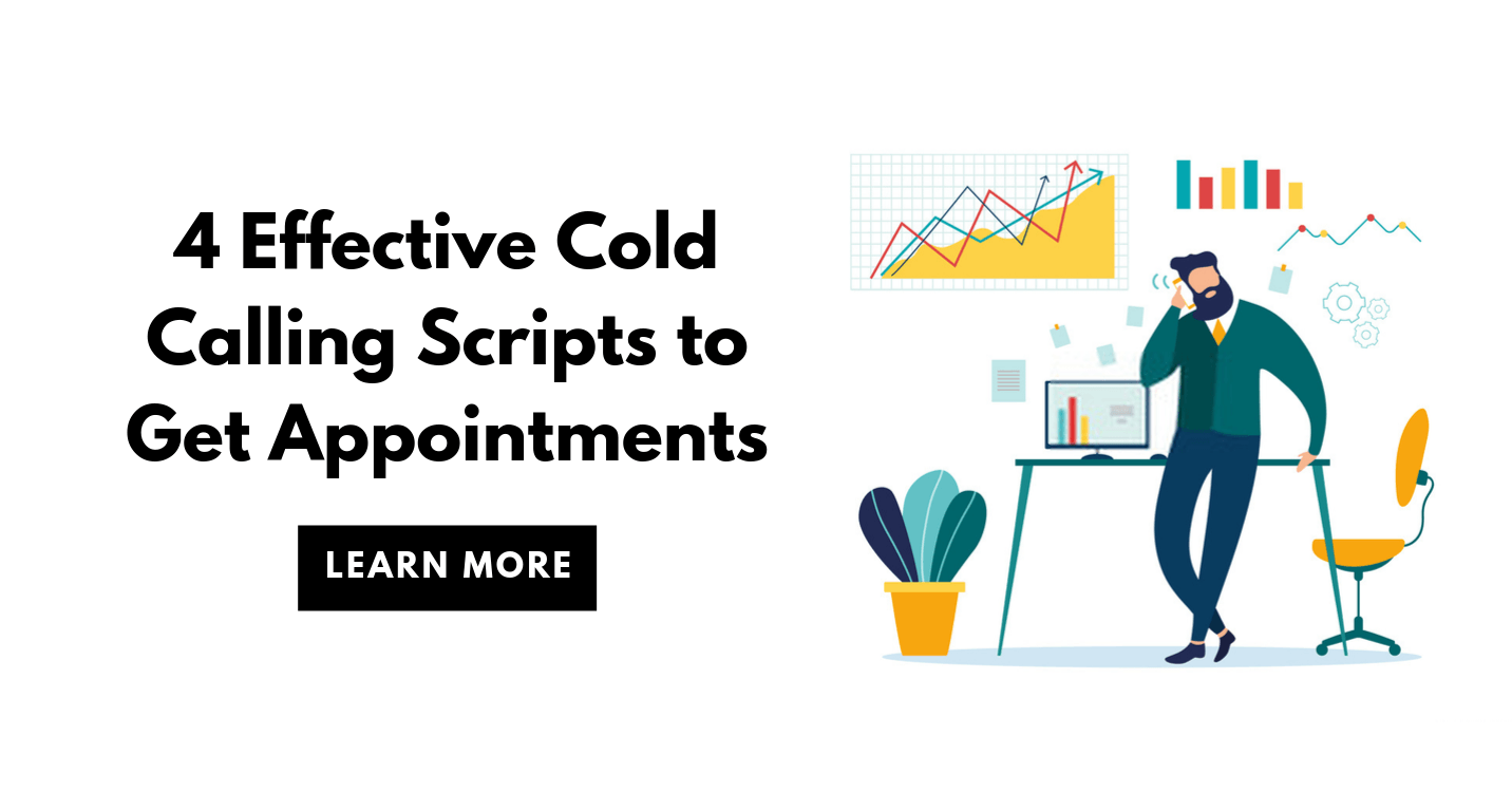4 Effective Cold Calling Scripts to Get Appointments