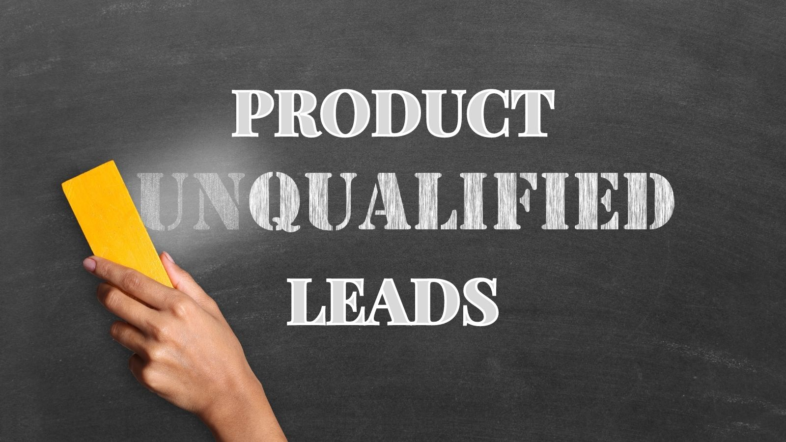 Product Qualified Leads